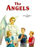 Angels: God's Messengers and Our Helpers, The
