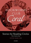 Bookworms Club Stories for Reading Circles: Coral (Stages 3 and 4) (Oxford Bookworms ELT)