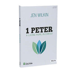 1 Peter A Living Hope in Christ by Jen Wilkin 9 sessions