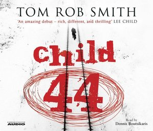 Child 44 [sound recording on CD]