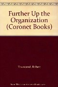 Further Up the Organization (Coronet Books)