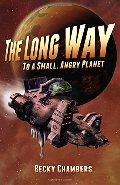 Long Way to a Small, Angry Planet (Wayfarers, #1), The
