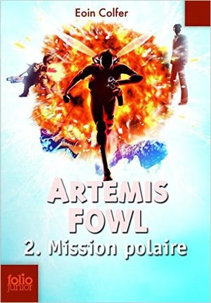 Artemis Fowl #2: Mission Polaire