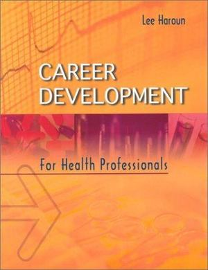 Career Development for Health Related Professionals