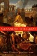 Alexander the Great: The Unique History of Quintus Curtius