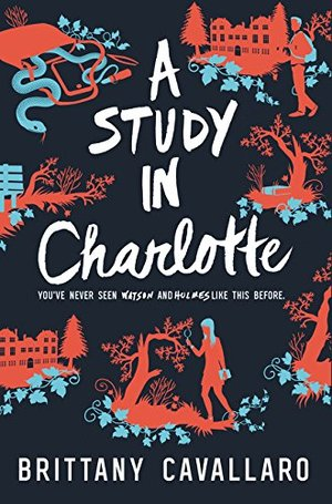 Study in Charlotte (Charlotte Holmes Novel), A