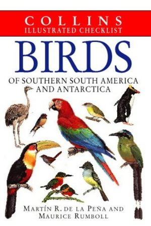 Birds of Southern South America and Antarctica (Illustrated Checklist) (Collins Illustrated Checklist)