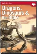 Dragons, Dinosaurs & the Bible (Featuring Bodie Hodge)