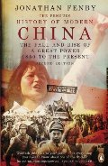 Penguin History of Modern China: The Fall and Rise of a Great Power, 1850 to the Present, Second Ed., The