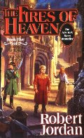 Fires of Heaven (The Wheel of Time, Book 5), The