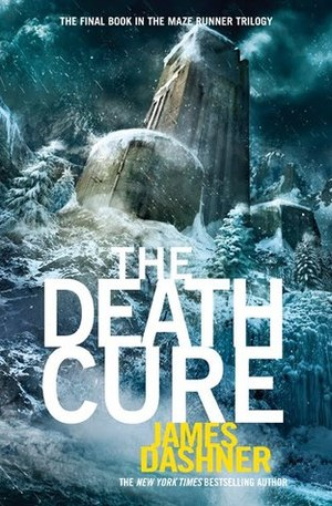 Death Cure (Maze Runner, #3), The