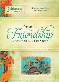 Stories of Friendship to Warm the Heart (Stories to Warm the Heart series)