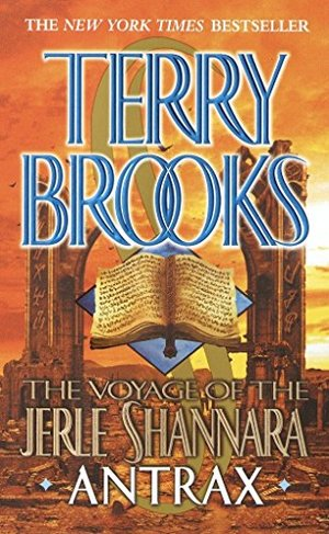 Antrax (The Voyage of the Jerle Shannara #2)