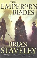 Emperor's Blades (Chronicle of the Unhewn Throne), The