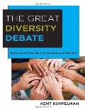 Great Diversity Debate: Embracing Pluralism in School and Society, The