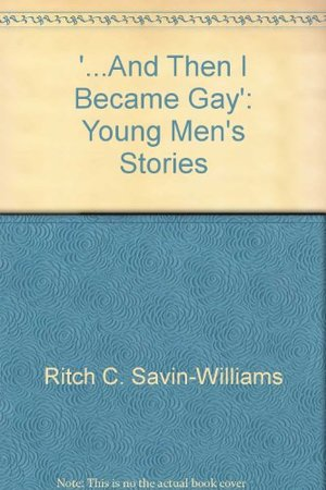 '...And Then I Became Gay': Young Men's Stories