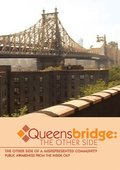 Queensbridge: The Other Side of a Misrepresented Community - Public awareness from the inside out (DVD)