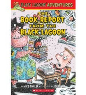 Book Report from the Black Lagoon, The (8)