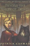 Beyond the Valley of Thorns (The Land of Elyon, Book 2)