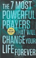 7 Most Powerful Prayers That Will Change Your Life Forever, The
