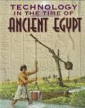 Ancient Egypt (Technology in the Time of)