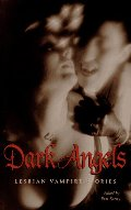 Dark Angels: Lesbian Vampire Stories