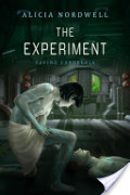 Experiment  (Saving Caeorleia, #1), The