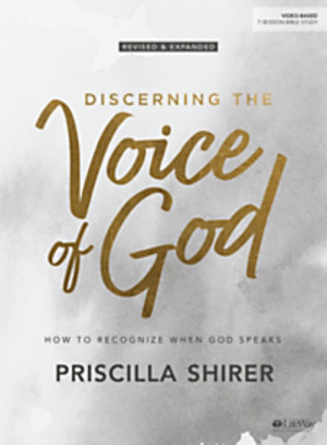 Discerning the Voice of God by Priscilla Shirer Revised 7 Sessions