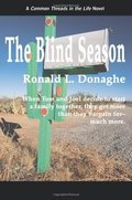 Blind Season: Common Threads in the Life, The