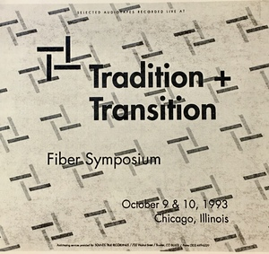 Tradition and transition fiber symposium [10 audiocassettes]