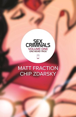 Sex Criminals Volume 1 TP