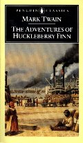 Adventures of Huckleberry Finn: Revised Edition, The