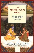 Argumentative Indian: Writings on Indian History, Culture and Identity, The