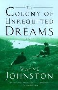 Colony of Unrequited Dreams, The