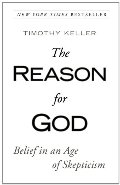 Reason for God: Belief in an Age of Skepticism, The