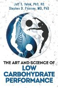 Art and Science of Low Carbohydrate Performance, The