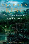 Wind Through the Keyhole: A Dark Tower Novel, The