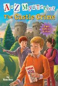 to Z Mysteries Super Edition #6: The Castle Crime (A Stepping Stone Book(TM)), A