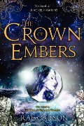 Crown of Embers (Girl of Fire and Thorns), The