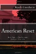 American Reset: Book Three of The Economic Collapse Chronicles (Volume 3)