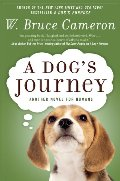 Dog's Journey: A Novel, A