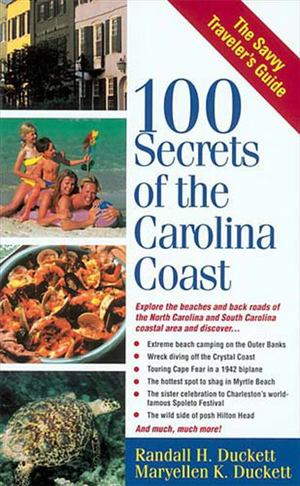 *100 Secrets of the Carolina Coast