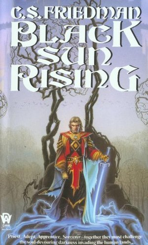 Black Sun Rising (The Coldfire Trilogy, Book 1)