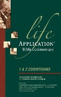 1 & 2 Corinthians (Life Application Bible Commentary)