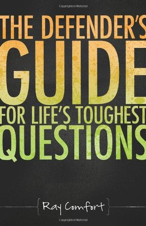 Defender'S Guide For Life'S Toughtest Questions