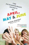 Extraordinary Secrets of April, May, & June, The