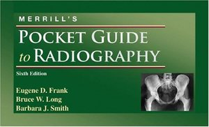 Merrill's Pocket Guide to Radiography, 6e
