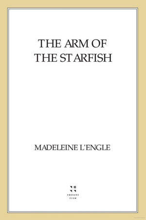 Arm of the Starfish, The