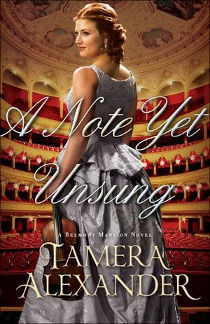 Note Yet Unsung (A Belmont Mansion Novel), A