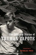 Complete Stories of Truman Capote, The